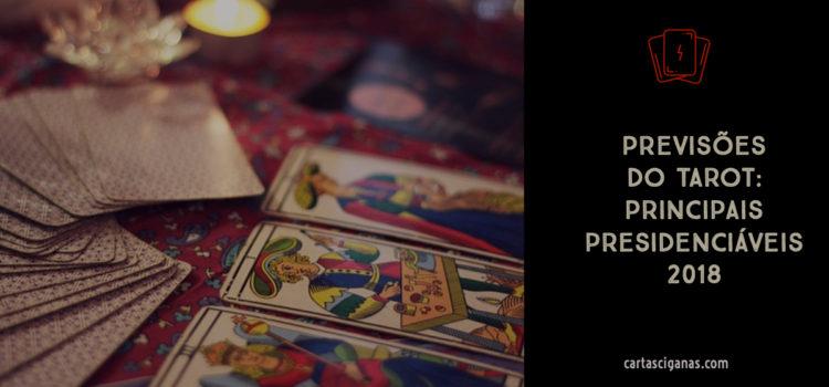 Previsões do Tarot para os presidenciáveis 2018